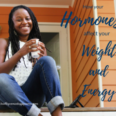 How your hormones affect your weight and energy